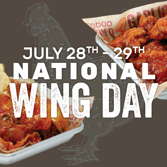 National Wing Day July 28th - 29th